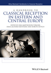 A Handbook to Classical Reception in Eastern and Central Europe (111883271X) cover image