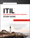 ITIL Intermediate Certification Companion Study Guide: Intermediate ITIL Service Lifecycle Exams (111901221X) cover image