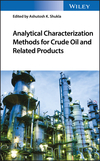 thumbnail image: Analytical Characterization Methods for Crude Oil and Related Products