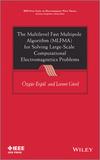 The Multilevel Fast Multipole Algorithm (MLFMA) for Solving Large-Scale Computational Electromagnetics Problems (111997741X) cover image