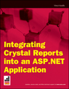 Integrating Crystal Reports into an ASP.NET Application (0470502320) cover image