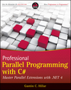 Professional Parallel Programming with C#: Master Parallel Extensions with .NET 4 (1118028120) cover image