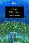 Dante: A Brief History (1405130520) cover image