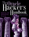 The Oracle Hacker's Handbook: Hacking and Defending Oracle (0470080221) cover image
