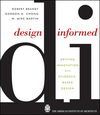 Design Informed: Driving Innovation with Evidence-Based Design (0470395621) cover image