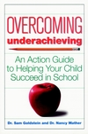 Overcoming Underachieving: An Action Guide to Helping Your Child Succeed in School (0471170321) cover image