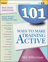 101 Ways to Make Training Active, 2nd Edition (0787976121) cover image