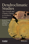 Dendroclimatic Studies: Tree Growth and Climate Change in Northern Forests (1118848721) cover image