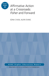 Affirmative Action at a Crossroads: Fisher and Forward: ASHE Higher Education Report, Volume 41, Number 4 (1119124921) cover image