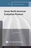 Seven North American Evaluation Pioneers: New Directions for Evaluation, Number 150 (1119293421) cover image