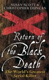 Return of the Black Death: The World's Greatest Serial Killer (0470090022) cover image