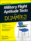 Military Flight Aptitude Tests For Dummies (0470600322) cover image