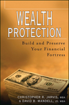 Wealth Protection : Build and Preserve Your Financial Fortress  (0471221422) cover image