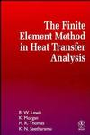 The Finite Element Method in Heat Transfer Analysis  (0471943622) cover image