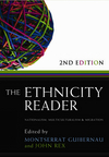 The Ethnicity Reader: Nationalism, Multiculturalism and Migration, 2nd Edition (0745647022) cover image