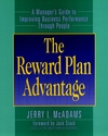 The Reward Plan Advantage: A Manager's Guide to Improving Business Performance Through People (0787902322) cover image