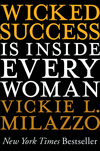 Wicked Success Is Inside Every Woman (1118100522) cover image