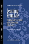Learning from Life: Turning Life's Lessons into Leadership Experience (1118155122) cover image