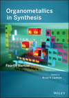 thumbnail image: Organometallics in Synthesis: Fourth Manual