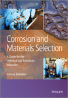 thumbnail image: Corrosion and Materials Selection: A Guide for the Chemical and Petroleum Industries