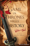 Game of Thrones versus History: Written in Blood (1119249422) cover image