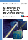 Fundamentals and Linear Algebra for the Chemical Engineer (3527325522) cover image