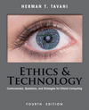 Ethics and Technology: Controversies, Questions, and Strategies for Ethical Computing, 4th Edition (EHEP002522) cover image
