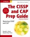 The CISSP�and CAP Prep Guide: Platinum Edition (0470007923) cover image