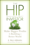 The HIP Investor: Make Bigger Profits by Building a Better World  (0470575123) cover image