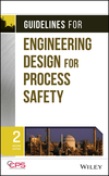 Guidelines for Engineering Design for Process Safety, 2nd Edition (0470767723) cover image