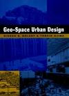 Geo-Space Urban Design (0471162523) cover image
