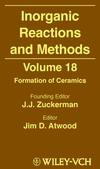 Inorganic Reactions and Methods, Volume 18, Formation of Ceramics (0471192023) cover image