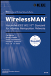 WirelessMAN: Inside the IEEE 802.16 Standard for Wireless Metropolitan Area Networks (0738148423) cover image