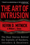 The Art of Intrusion: The Real Stories Behind the Exploits of Hackers, Intruders and Deceivers (0764589423) cover image