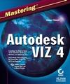 MasteringAutodeskVIZ 4 (0782141323) cover image