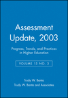 Assessment Update: Progress, Trends, and Practices in Higher Education, Volume 15, Number 3, 2003 (0787969923) cover image