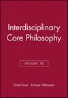 Interdisciplinary Core Philosophy, Volume 18 (1405192623) cover image