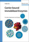 Carrier-bound Immobilized Enzymes: Principles, Application and Design (3527312323) cover image