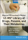 Maurer/Wissenbach/Weber LC-MSn Library of Drugs, Poisons and Their Metabolites (3527337423) cover image