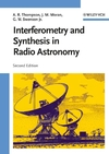 Interferometry and Synthesis in Radio Astronomy, 2nd Edition (0471254924) cover image