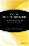 Social Entrepreneurship: The Art of Mission-Based Venture Development (0471362824) cover image
