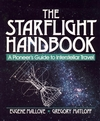 The Starflight Handbook: A Pioneer's Guide to Interstellar Travel (0471619124) cover image