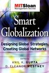 Smart Globalization: Designing Global Strategies, Creating Global Networks (0787965324) cover image