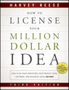 How to License Your Million Dollar Idea: Cash In On Your Inventions, New Product Ideas, Software, Web Business Ideas, And More, 3rd Edition (1118022424) cover image