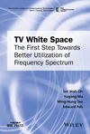 TV White Space: The First Step Towards Better Utilization of Frequency Spectrum (1119110424) cover image