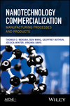 thumbnail image: Nanotechnology Commercialization: Manufacturing Processes and Products