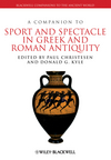 A Companion to Sport and Spectacle in Greek and Roman Antiquity (1444339524) cover image
