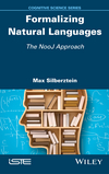 Formalizing Natural Languages: The NooJ Approach (1848219024) cover image