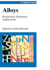 Alloys: Preparation, Properties, Applications (3527611924) cover image