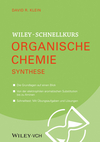 Wiley Schnellkurs Organische Chemie III: Synthese (3527691324) cover image